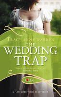 The Wedding Trap: A Rouge Regency Romance: Book by Tracy Anne Warren