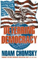 Deterring Democracy: Book by Noam Chomsky