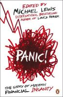 Panic: The Story of Modern Financial Insanity: Book by Michael Lewis