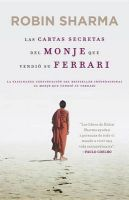 Las Carta Secretas del Monje Que Vendio su Ferrari: Book by Robin Sharma