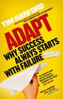 Adapt: Why Success Always Starts with Failure:Book by Author-Tim Harford