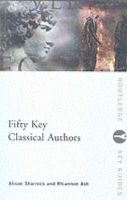Fifty Key Classical Authors:Book by Author-Alison Sharrock , Rhiannon Ash