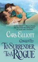Circle of Sin Trilogy - To Surrender to a Rogue: Book by Cara Elliot