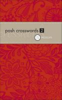 Posh Crosswords: 75 Pocket Puzzles: Bk. 2: Book by The Puzzle Society