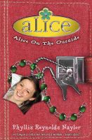 Alice on the Outside: Book by Phyllis Reynolds Naylor