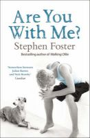 Are You with Me?: Book by Stephen Foster
