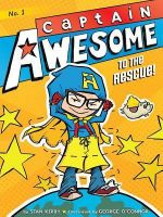 Captain Awesome to the Rescue!: Book by Stan Kirby