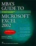 MBA'S Guide to Microsoft® Excel 2002: Book by Stephen L. Nelson