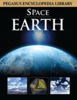 EARTH-SPACE (HB): Book by PEGASUS