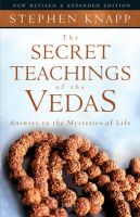The Secret Teachings Of The Vedas: Book by Stephen Knapp