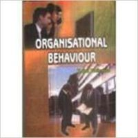 Organisational Behaviour 01 Edition: Book by Rajni Pathania