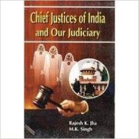 Chief justices of india and our judiciary (3 vol) (English): Book by Rajesh Kr. Jha is an esteemed name in the world of Law. He has done his LLB from Delhi University and possesses wide experience in the field to which he pertains to. At the same time, he is an academic and scholar in his own right and a prolific writer. He has studies law thoroughly. He has also att... View More                                                                                                   Rajesh Kr. Jha is an esteemed name in the world of Law. He has done his LLB from Delhi University and possesses wide experience in the field to which he pertains to. At the same time, he is an academic and scholar in his own right and a prolific writer. He has studies law thoroughly. He has also attended a significant number of symopsias. M K Singh, who has obtained his all higher degrees from Dehi University, is a widely acclaimed author and scholar. He has authored so many books on social sciences. He is known all over the academic world for his intellect and insight. A social scientist to the core, having attended many seminars and workshops, he has written many articles on the subjects pertaining to social sciences. He has also been selected for Ethiopia University as Professor.