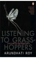 Listening To Grasshoppers:Book by Author-Arundhati Roy