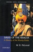 Sikhs of the Khalsa: A History of the Khalsa Rahit: Book by W.H. McLeod