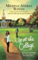 Up at the College: Book by Michele Andrea Bowen