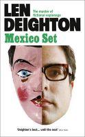 Mexico Set: Book by Len Deighton