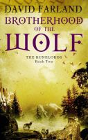 Brotherhood of the Wolf: Book by David Farland