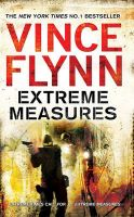 Extreme Measures:Book by Author-Vince Flynn