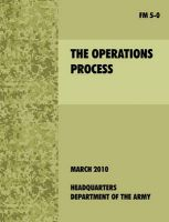 The Operations Process: The Official U.S. Army Field Manual FM 5-0: Book by U.S. Department of the Army