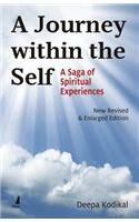 A Journey within the Self: A Saga of Spiritual Experiences: Book by Deepa Kodikal