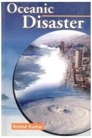 Oceanic Disaster: Book by Kumar, Arvind