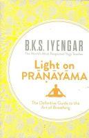 Light on Pranayama: Book by B. K. S. Iyengar