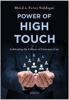 Power of High Touch: Book by Moid Siddiqui & Feroz Siddiqui