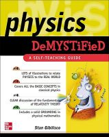 Physics Demystified: A Self-teaching Guide: Book by Stan Gibilisco