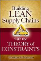 Building Lean Supply Chains with the Theory of Constraints: Book by K. Srinivasan