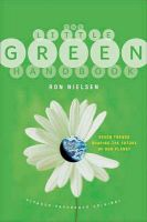 The Little Green Handbook: Seven Trends Shaping the Future of Our Planet:Book by Author-Ron Nielsen