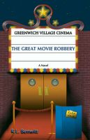 The Great Movie Robbery: Book by R. L. Benwitt