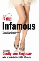 Infamous : It Girl Book 7: Book by Cecily Von Ziegesar