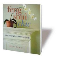 Feng Shui Chic: Stylish Designs for Harmonious Living: Book by Sharon Stagney