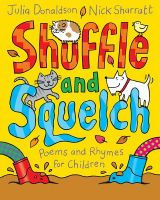 Shuffle and Squelch: Book by Julia Donaldson