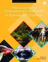 The Economics of Ecosystems and Biodiversity in Business and Enterprise: Book by UNEP