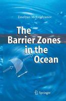 The Barrier Zones in the Ocean: Book by Emelyan M. Emelyanov ,L.D. Akulov