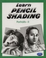Vikas Learn Pencil Shading Portraits 2