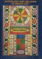 Astrology and Religion in Indian Art: Book by Swami Sivapriyananda