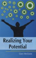 Realizing Your Potential: Book by Gary Mc Guire