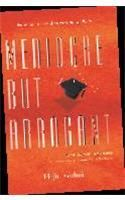 Mediocre But Arrogant:Book by Author-Abhijit Bhaduri