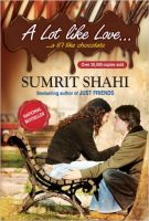 A Lot Like Love... A Li'I Like Chocolate:Book by Author-Sumrit Shahi