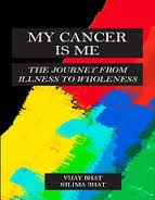 My Cancer is Me: Book by Vijay Bhat , Nilima Bhat