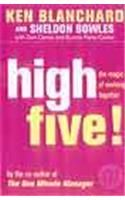 High Five: the Magic of Working Together:Book by Author-Kenneth H. Blanchard,Sheldon Bowles,Donald Carew,Eunice Parisi-Carew