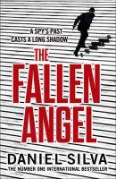 The Fallen Angel: Book by Daniel Silva
