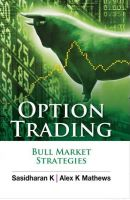 OPTION TRADING-BULL MKT STRTGS:Book by Author-K . SASIDHARAN