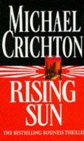 Rising Sun: Book by Michael Crichton