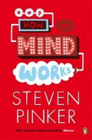 How the Mind Works: Book by Steven Pinker