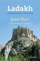 Ladakh: Crossroads of High Asia: Book by Janet Rizvi