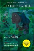 In a Forest, a Deer: Stories by Ambai: Book by Ambai , Lakshmi Holmstrom