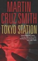 Tokyo Station: Book by Smith Martin Cruz